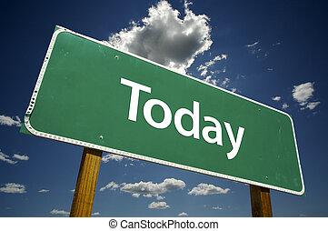 heute, straße zeichen