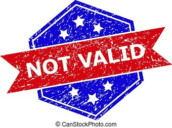 Hexagon NOT VALID stamp seal. Flat vector blue and red bicolor textured watermark with NOT VALID slogan inside hexagon form, ribbon is used. Watermark with unclean texture, on a white background.