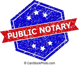 Hexagon PUBLIC NOTARY stamp. Flat vector blue and red bicolor distress seal with PUBLIC NOTARY text inside hexagon form, ribbon is used also. Watermark with distress surface, on a white background.