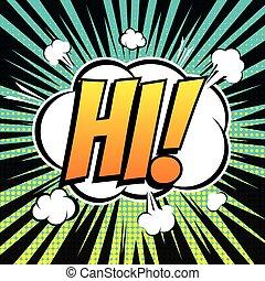 Hi comic book bubble text retro style
