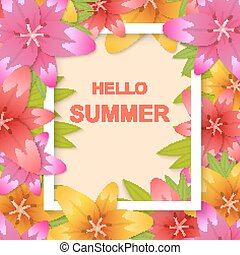 Hi summer. A bright background with flowers lilies. Poster, ...