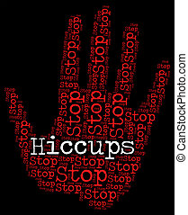 hiccups, parada, synchronous, sdf, diaphragmatic, agitação,...