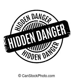 Hidden Danger rubber stamp. Grunge design with dust scratches. Effects can be easily removed for a clean, crisp look. Color is easily changed.