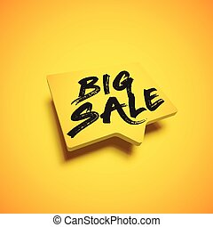 High-detailed yellow speech bubble with 'BIG SALE' title, vector illustration
