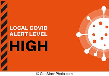 High Local Covid Alert Level (Tier 2) Vector Illustration