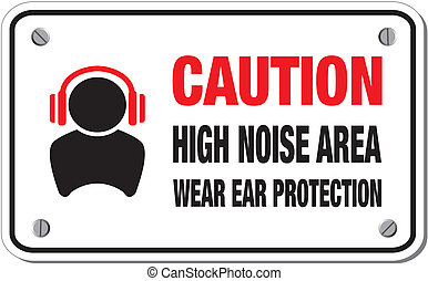 high noise area sign