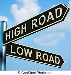 High Or Low Road Directions On A Signpost