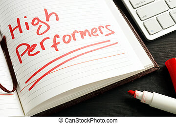 High Performers handwritten in a note. HR concept.