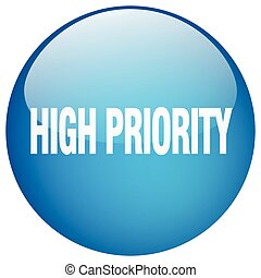 high priority blue round gel isolated push button