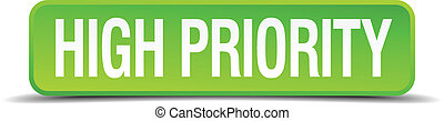 high priority green 3d realistic square isolated button