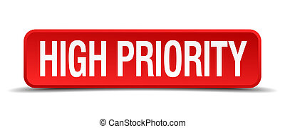 high priority red 3d square button on white background