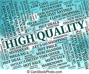 High Quality Means Number One And Approve - High Quality ...