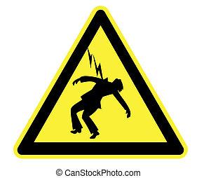 Danger of Death Yellow Warning