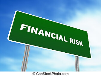 Financial Risk Highway Sign - High resolution graphic of a...