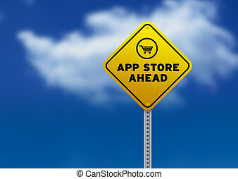 High resolution graphic of a yellow App Store Ahead Road Sign on Cloud Background.