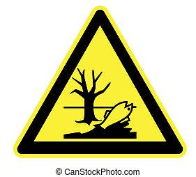 Hazardous to the Environment - High Resolution Hazardous to...