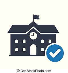 High school building icon, education icon with check sign. High school building icon and approved, confirm, done, tick, completed symbol. Vector illustration
