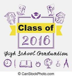 High school graduation. Class 2016