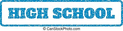 High School Rubber Stamp - Blue rubber seal stamp with High...