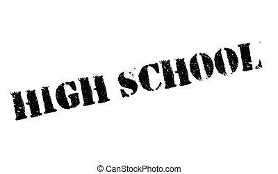 High School rubber stamp. Grunge design with dust scratches....