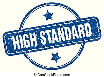 high standard round grunge isolated stamp