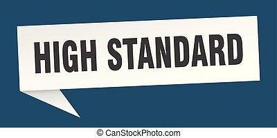 high standard speech bubble. high standard sign. high...