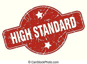high standard vintage stamp. high standard sign