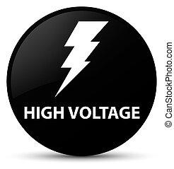 High voltage (electricity icon) black round button