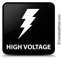 High voltage (electricity icon) black square button