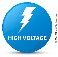 High voltage (electricity icon) cyan blue round button