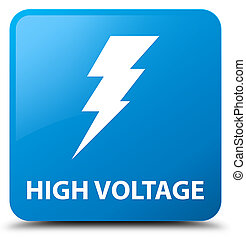 High voltage (electricity icon) cyan blue square button