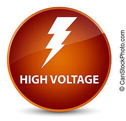 High voltage (electricity icon) elegant brown round button