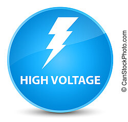 High voltage (electricity icon) elegant cyan blue round button