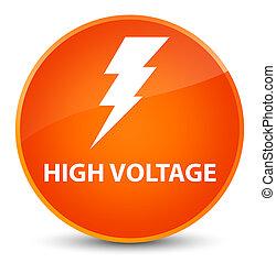 High voltage (electricity icon) elegant orange round button