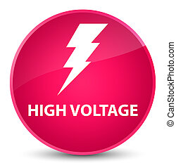 High voltage (electricity icon) elegant pink round button