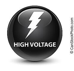 High voltage (electricity icon) glassy black round button