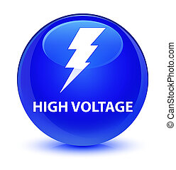 High voltage (electricity icon) glassy blue round button