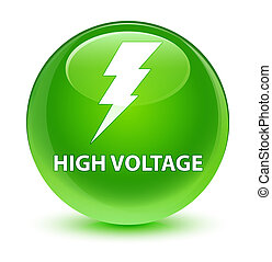 High voltage (electricity icon) glassy green round button