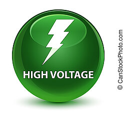 High voltage (electricity icon) glassy soft green round button