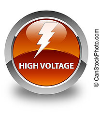 High voltage (electricity icon) glossy brown round button