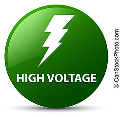 High voltage (electricity icon) green round button