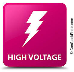 High voltage (electricity icon) pink square button