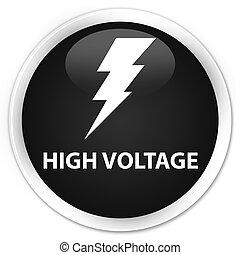 High voltage (electricity icon) premium black round button
