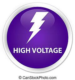 High voltage (electricity icon) premium purple round button
