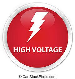 High voltage (electricity icon) premium red round button