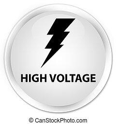 High voltage (electricity icon) premium white round button