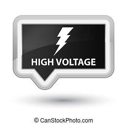 High voltage (electricity icon) prime black banner button
