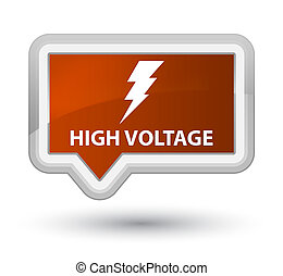 High voltage (electricity icon) prime brown banner button