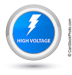 High voltage (electricity icon) prime cyan blue round button