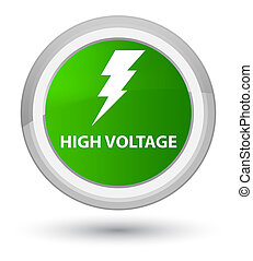 High voltage (electricity icon) prime green round button